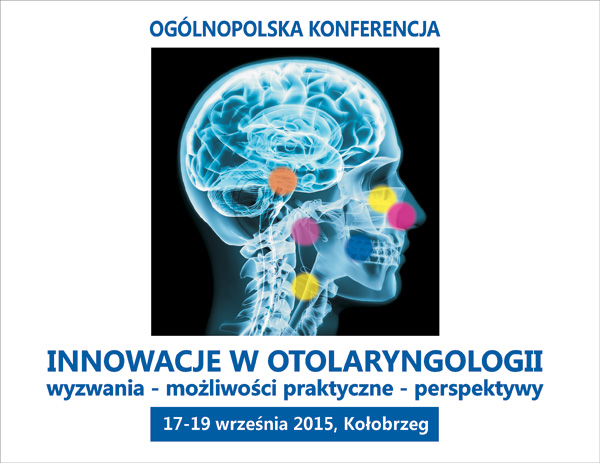 Zapraszamy naKonferencję Innowacje wotolaryngologii, wyzwania, możliwości praktyczne, perspektywy
